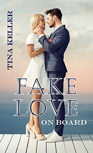 Fake Love on Board von [Tina Keller]