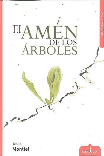 EL AMÉN DE LOS ÁRBOLES