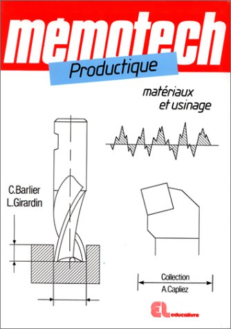 Productique Materiaux Et Usinage