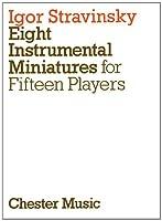 Eight Instrumental Miniatures: For Fifteen Players