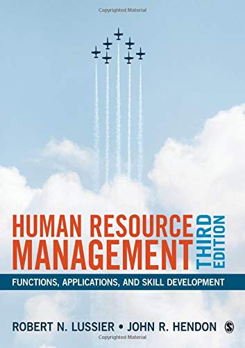 Compare Textbook Prices for Human Resource Management: Functions, Applications, and Skill Development 3 Edition ISBN 9781506360348 by Lussier, Robert N.,Hendon, John R.