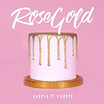 Rose Gold (feat. Xander)