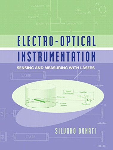 Electro-Optical Instrumentation: Sensing and Measuring with Lasers (English Edition)