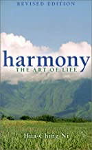 Harmony the Art of Life: Revised Edition