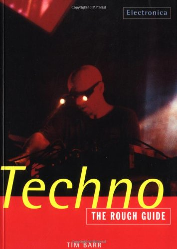 The Rough Guide to Techno
