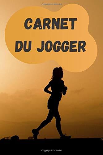 Carnet du jogger: Carnet d'entrainement running de plus de 170 jours, livret de course à pied à remplir. Pour veillez ses calories dépenser.