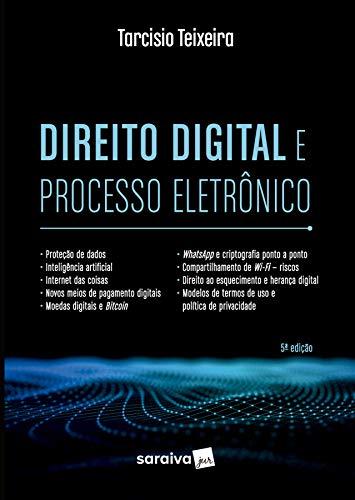 Direito Digital e Processo Eletrônico
