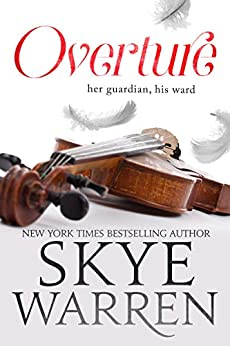 Overture (The North Security Trilogy Book 1) by [Skye Warren]