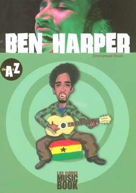 Ben Harper de A à Z