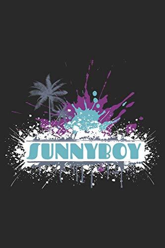 Sunnyboy: Sunnyboy: Notizbuch / Notebook / Journal / Taschenbuch Geschenk (6 x 9 Zoll - 110 Seiten - liniert - collegepapier)