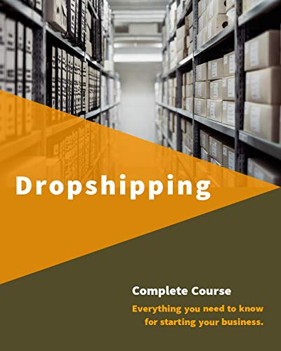 Dropshipping : Ultimate guide to start a business