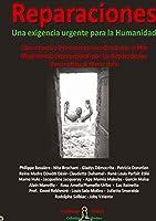 REPARACIONES - Une exigencia urgente para la Humanidad: Libro Colectivo Internacional
