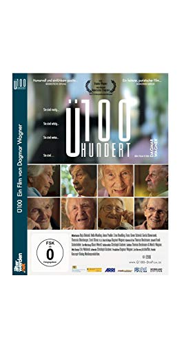 Ü100 - Der Film, Mutig. Witzig. Weise. Ein Dokumentarfilm über Hundertjährige!