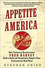 Appetite for America 1st (first) edition Text Only