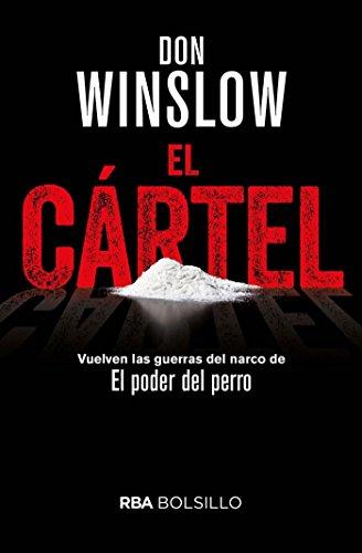 El cártel: Premio RBA de Novela Negra 2015 (NOVELA POLICÍ