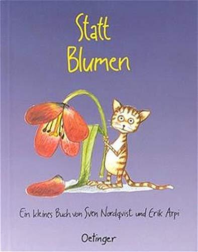Statt Blumen - Ein kleines Buch (Oetinger extra)
