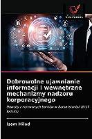 Dobrowolne ujawnianie informacji i wewnętrzne mechanizmy nadzoru korporacyjnego
