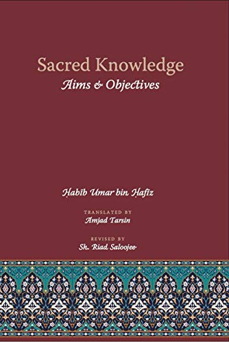 Compare Textbook Prices for Sacred Knowledge: Aims & Objectives  ISBN 9780620657150 by Umar Bin Hafiz