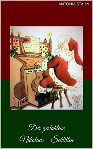 Der gestohlene Nikolaus-Schlitten