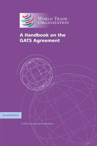 A Handbook on the GATS Agreement: A WTO Secretariat Publicationの詳細を見る