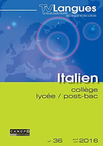 TVLangues italien collège / lycée / post-bac n° 36 avril 2016 [DVD]