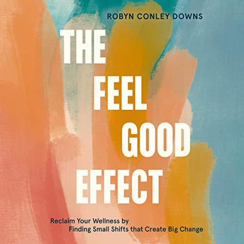 The Feel Good Effect cover art