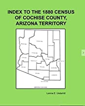Index to the Federal Census for Cochise County, Arizona for 1880
