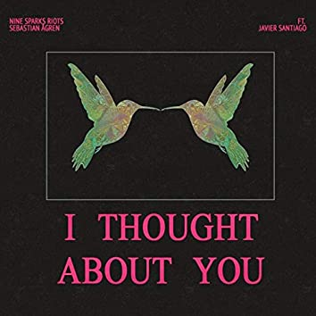 I Thought About You (feat. Javier Santiago)