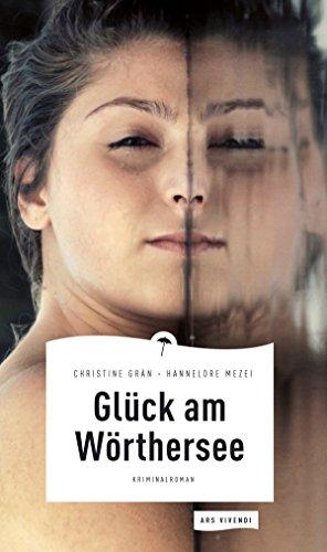 Buchseite und Rezensionen zu 'Glück am Wörthersee (eBook)' von Christine Grän