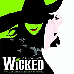 "Cover of the ""Wicked"" soundtrack."