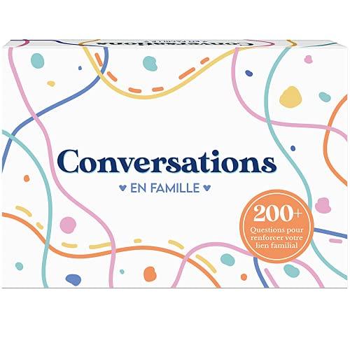 Conversations en Famille - Le Jeu qui va Renforcer vos liens Familiaux - 220 Questions pour des Discussions Profondes & Significatives en Famille - Psychologie et Communication positive.