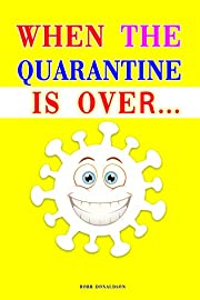 When the quarantine is over... : Funny books