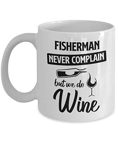 Taza Fisherman - Never Quain But We Do Wine - Divertida taza de café y té de cerámica para hombres o mujeres con caja de regalo