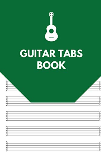 Guitar Tabs Book: Guitar Music Tabs Journal, Blank Guitar Tab Paper, 120 pages for Guitarist and Musicians (Guitar Chord Diagrams - Tablature Staff Music Paper)