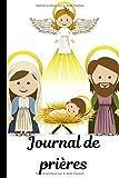 Journal de prières: Carnet d'étude de la Bible pour enfants | Cahier à remplir avec vos versets, notes, prières, dessins, gratitude, ... | 100 pages