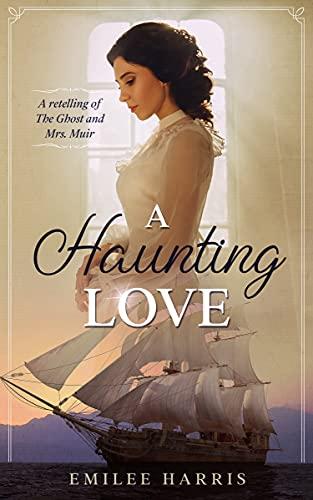 A Haunting Love by Harris, Emilee