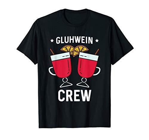 Glühwein Crew Alkohol Saufen Schnaps Geschenk Freunde T-Shirt