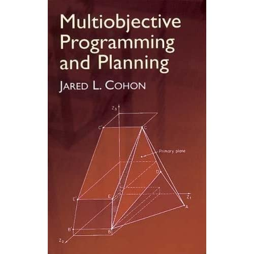 Multiobjective Programming and Planning (Dover Books on Computer Science)