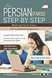 Learn Persian - Farsi Step by Step: Making Farsi Easy - Fruzan Seifi
