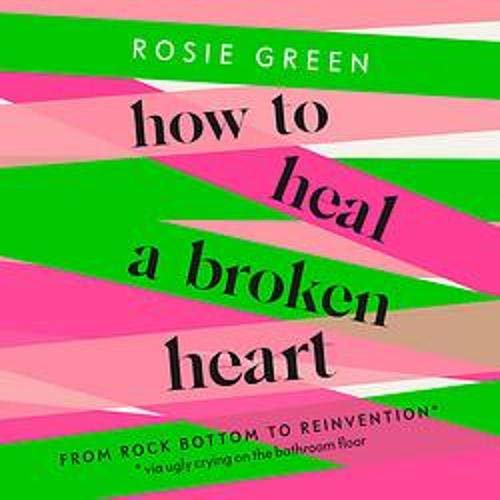 How to Heal a Broken Heart cover art