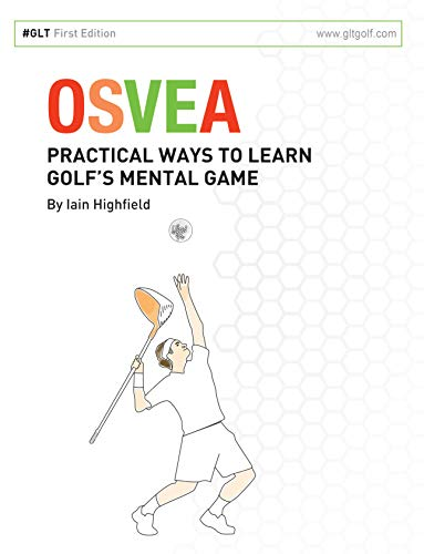OSVEA: Practical Ways to Learn Golf's Mental Game
