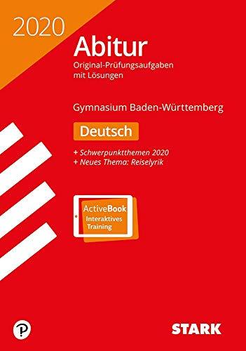 STARK Abiturprüfung BaWü 2020 - Deutsch: Ausgabe mit ActiveBook