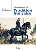 L'équitation de tradition française de Dom Diogo de Bragance