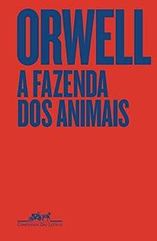 A Fazenda dos Animais - Edição especial por [George Orwell, Vânia Mignone, Marcelo Pen, Paulo Henriques Britto]