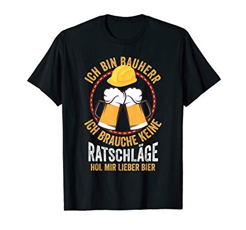 Lustiges Bauherr Bier Richtfest Hausbesitzer Geschenk T-Shirt