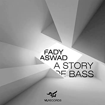 A Story Of Bass