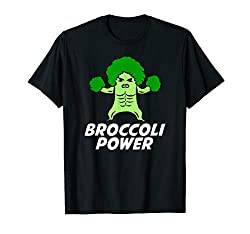 Broccoli Power tshirt for those who love to eat broccoli and green organic vegetables because veggies make you strong and give you power. Practice the vegan lifestyle and be a broccoli supporter. Great gift for men, women and kids who like broccoli. ...