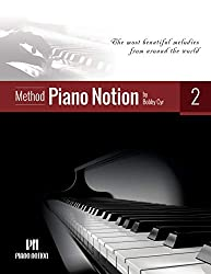 Piano Notion Method Book Two: The most beautiful melodies from around the world (Piano Notion Method / English 2) (English Edition)