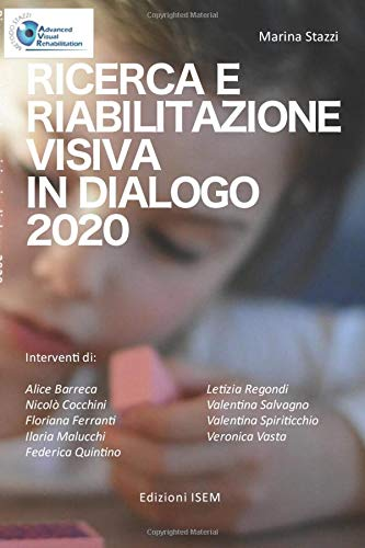 Ricerca e Riabilitazione visiva in dialogo 2020