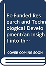 EC-funded Research and Technological Development: An Insight into the Handling of Project Proposals - An Introduction to Contract Negotiation